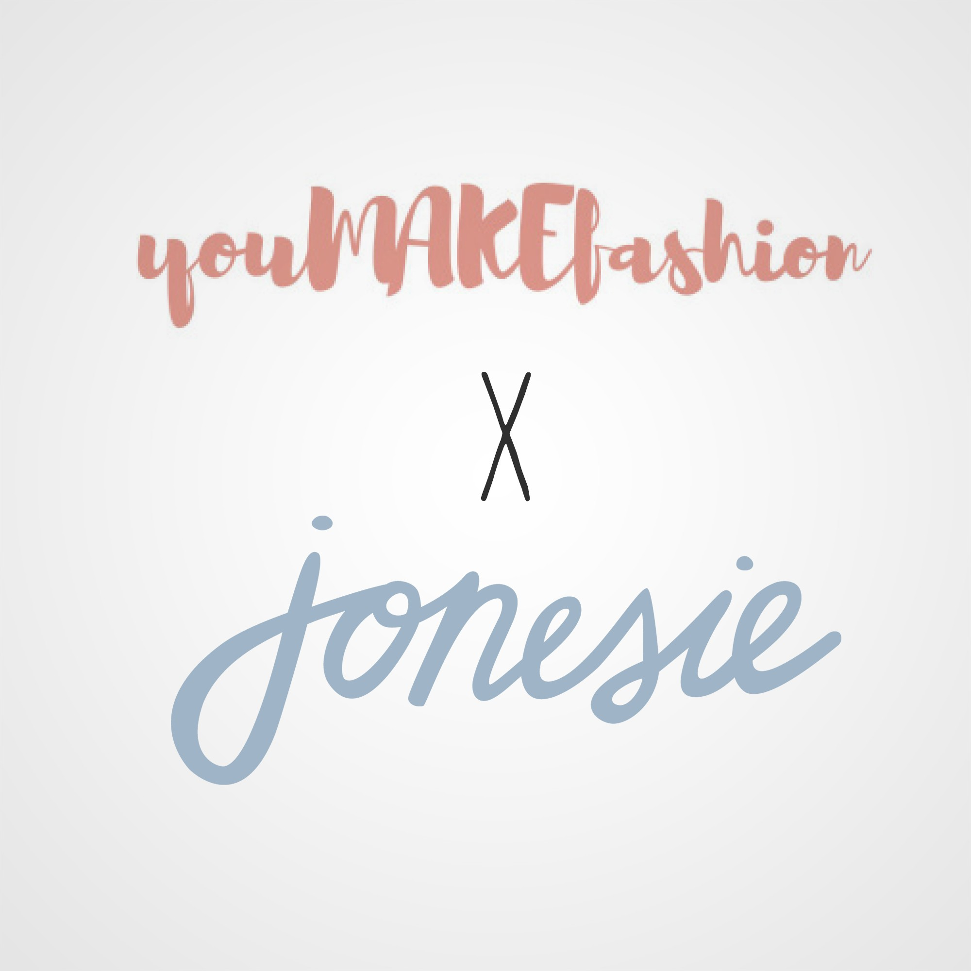 You Make Fashion x Hello Jonesie